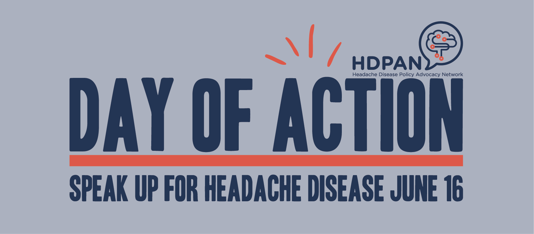 HDPAN Day of Action: Speak Up for Headache Disease June 16