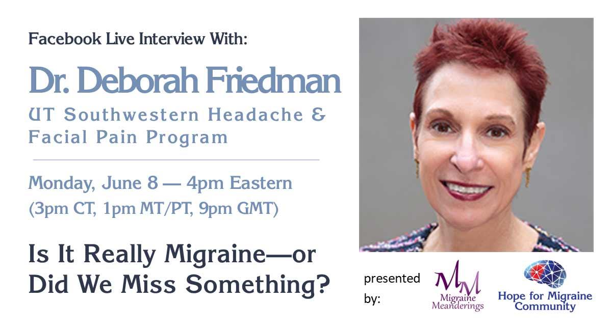 Facebook live interivew with Dr. Deborah Friedman, UT Southwester Headache and Facial Pain Program