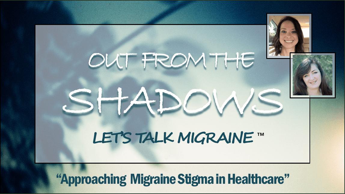 Approaching Migraine Stigma in Healthcare